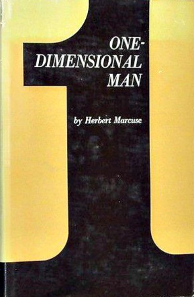 Herbert Marcuse  - One Dimensional Man