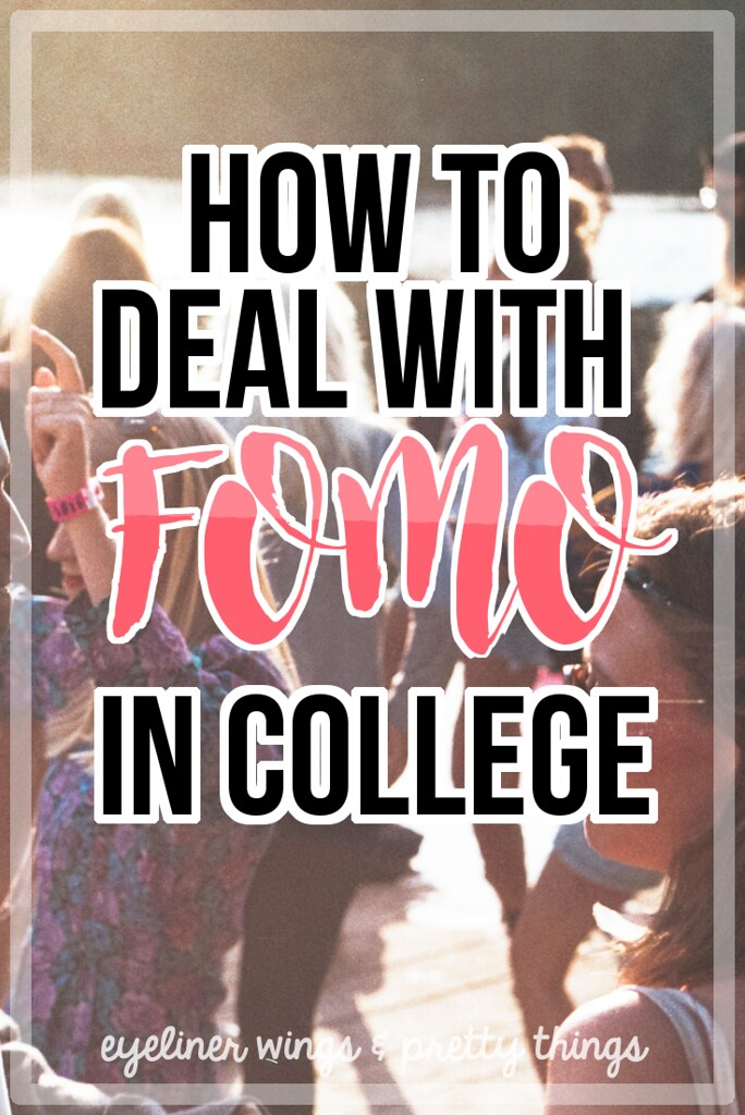 How to Deal with FOMO In College - Dealing with FOMO in college // eyeliner wings & pretty things