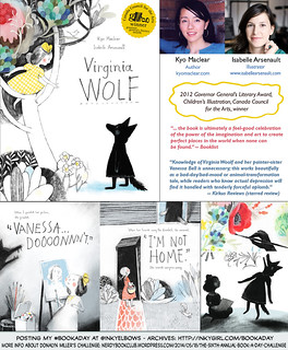 #BookADay: VIRGINIA WOLF, written by Kyo Maclear and illustrated by Isabelle Arsenault (Kids Can Press, 2012) | by Inkygirl
