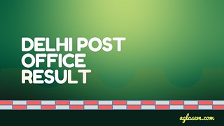 Delhi Post Office Result 2016 17   Check Postman/ Mail Guard Results