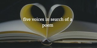 Five Voices in Search of a Poem | by Dogtrax