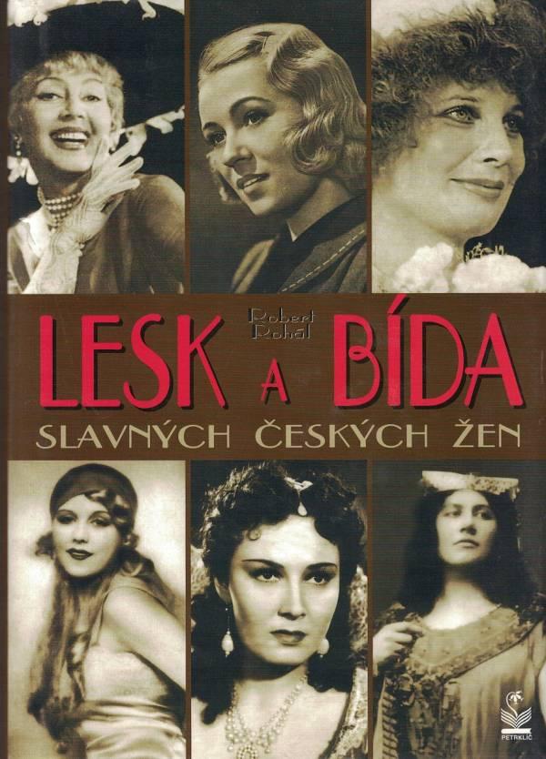 Lesk a bída slavných českých žen, Robert Rohál