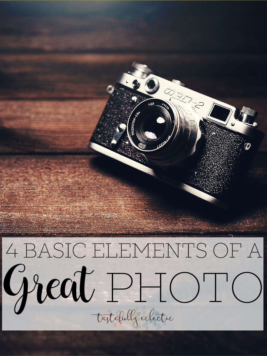 4 Basic Elements of a Great Photo