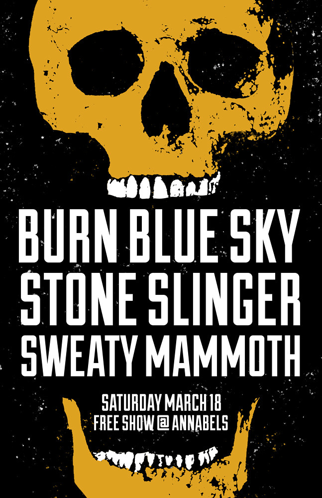 Burn Blue Sky Show Flyer