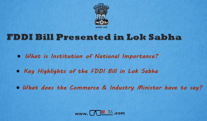 FDDI Bill 2017 Presented in Loksabha, Demands Upgradation of Institute