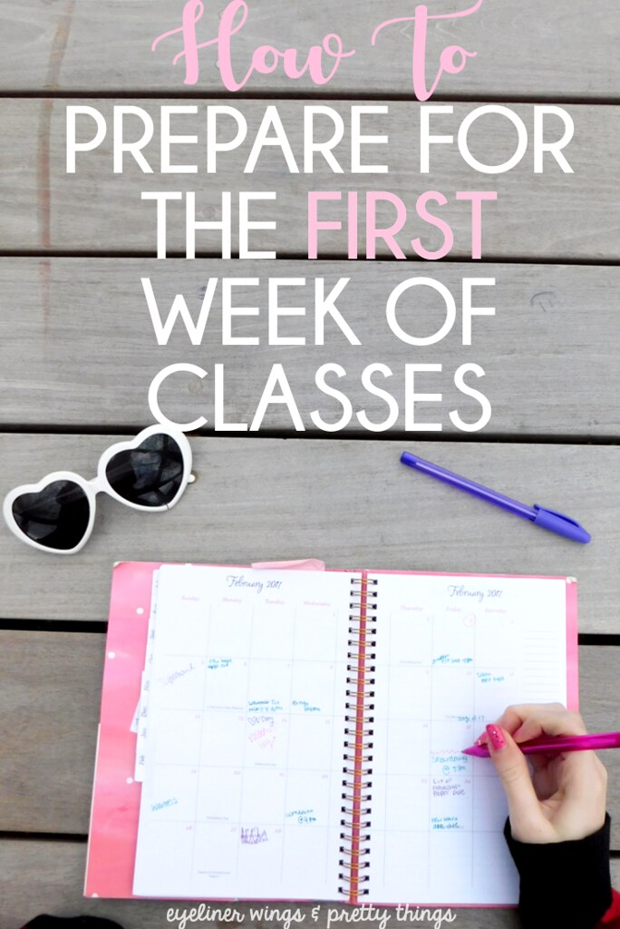 How to Prepare for The First Week of Classes - College 101 // ew & pt