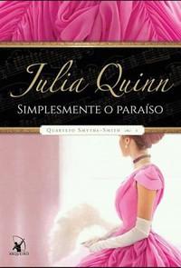 01-Simplesmente o Paraíso - Quarteto Smythe-Smith #1 - Julia Quinn