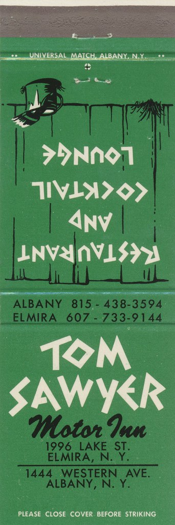 Tom Sawyer Motor Inn - Elmira & Albany, New York