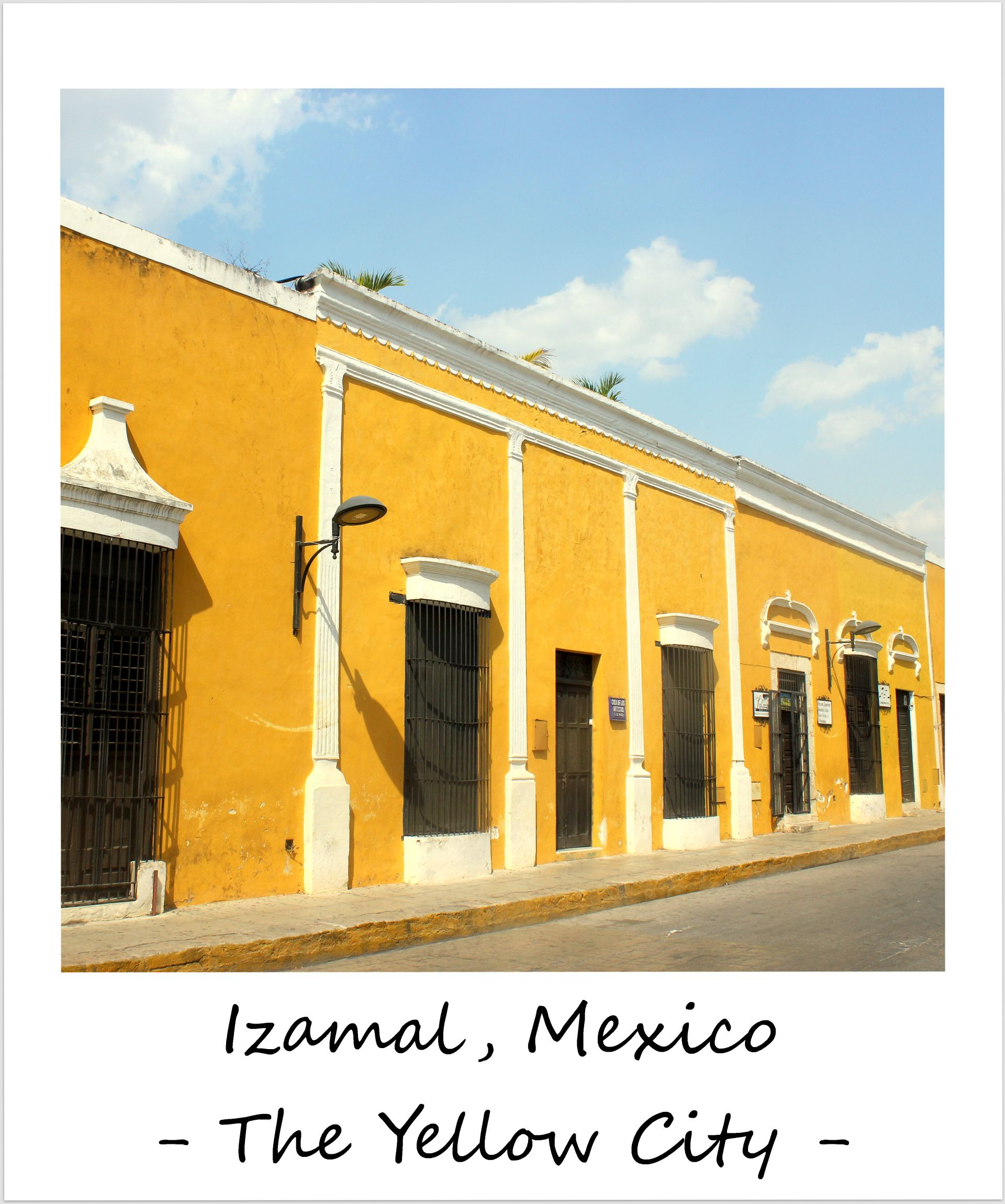 polaroid of the week mexico izamal