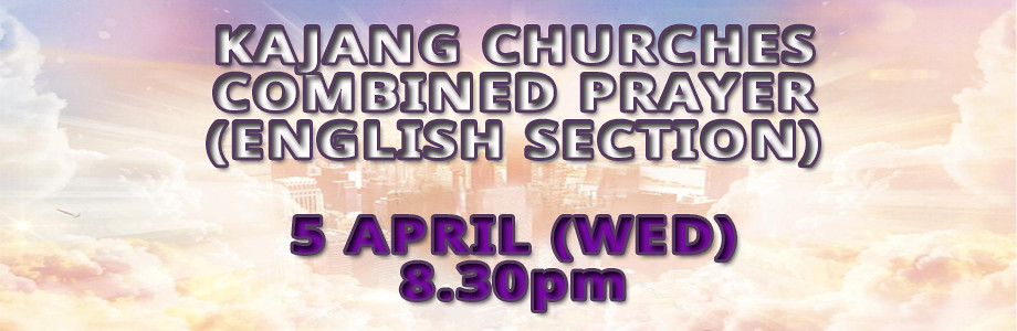 kajang churches combined prayer web