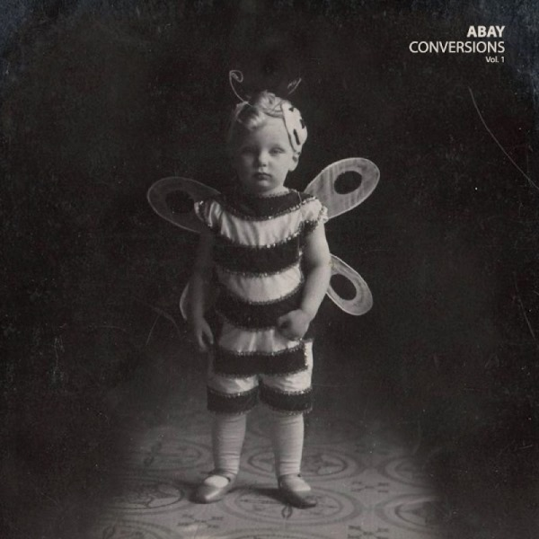 ABAY - Conversions Vol. 1