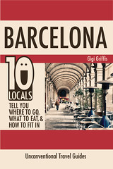 Barcelona - 10 locals tell you where to go, what to eat, and how to fit in