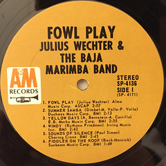 JULIUS WECHTER AND THE BAJA MARIMBA BAND:FOWL PLAY(LABEL SIDE-A)