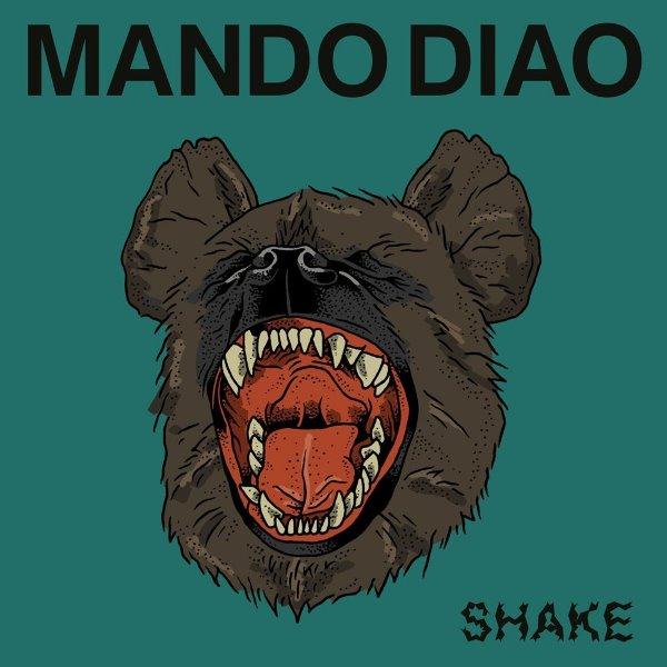 Mando Diao - Shake