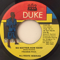FRANKIE PAUL:NO MATTER HOW HARD(LABEL SIDE-A)