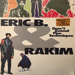 ERIC B. & RAKIM:DON'T SWEAT THE TECHNIQUE(JACKET A)