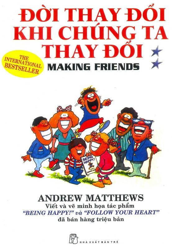 Đời Thay Đổi Khi Chúng Ta Thay Đổi - Andrew Matthews