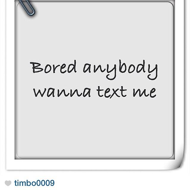 Anybody Wanna Text