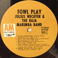 JULIUS WECHTER AND THE BAJA MARIMBA BAND:FOWL PLAY(LABEL SIDE-B)