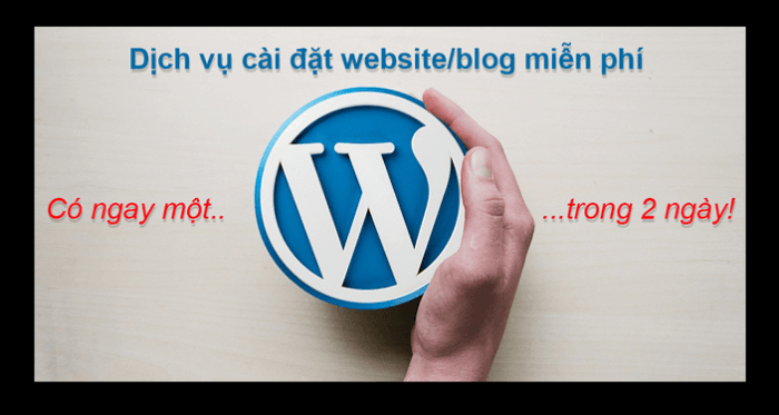 dich-vu-cai-dat-blog-website-wordpress-mien-phi