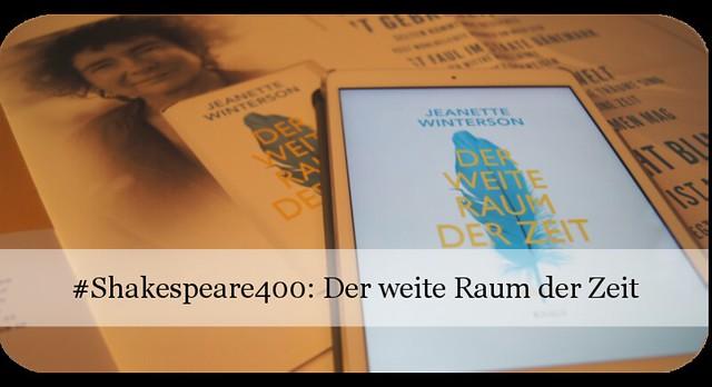 Der weite Raum der Zeit von Jeanette Winterson #Shakespeare400