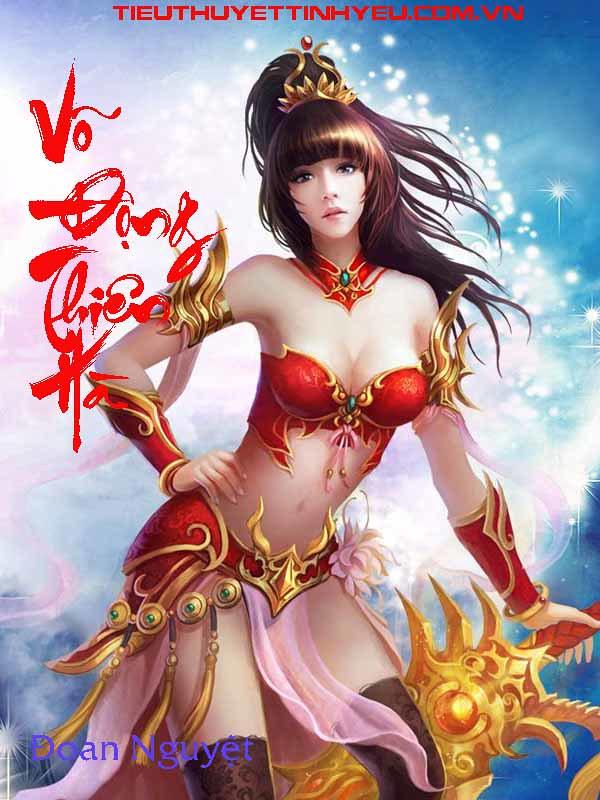 Võ Động Thiên Hà - Đoan Nguyệt