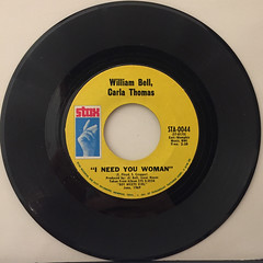 WILLIAM BELL,CARLA TOHMAS:I NEED YOU WOMAN(RECORD SIDE-A)