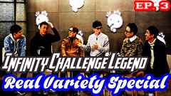 Infinite Challenge Legend Ep.3