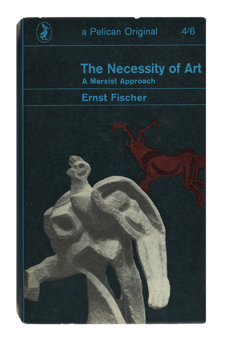 2_Ernst Fischer, The Necessity of Art
