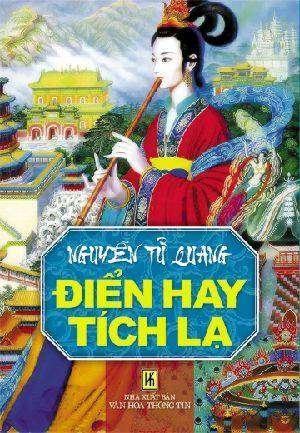 Điển Hay Tích Lạ - Nguyễn Tử Quang