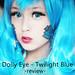 review-dollyeyetwilightblue20