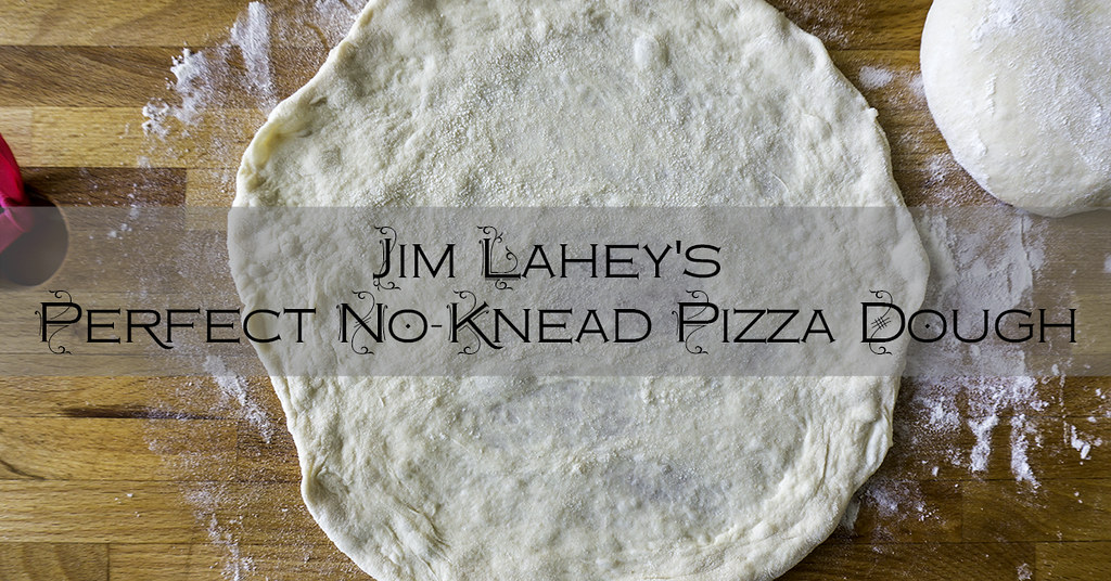 Jim Lahey's Perfect No-Knead Pizza Dough