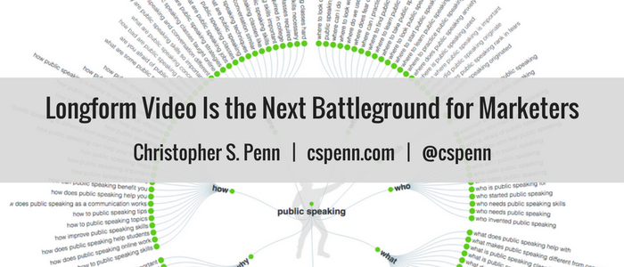 Longform Video Is the Next Battleground for Marketers.png