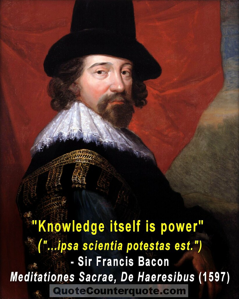 Francis Bacon Famous Quotes: Francis Bacon Knowledge Is Power Quote