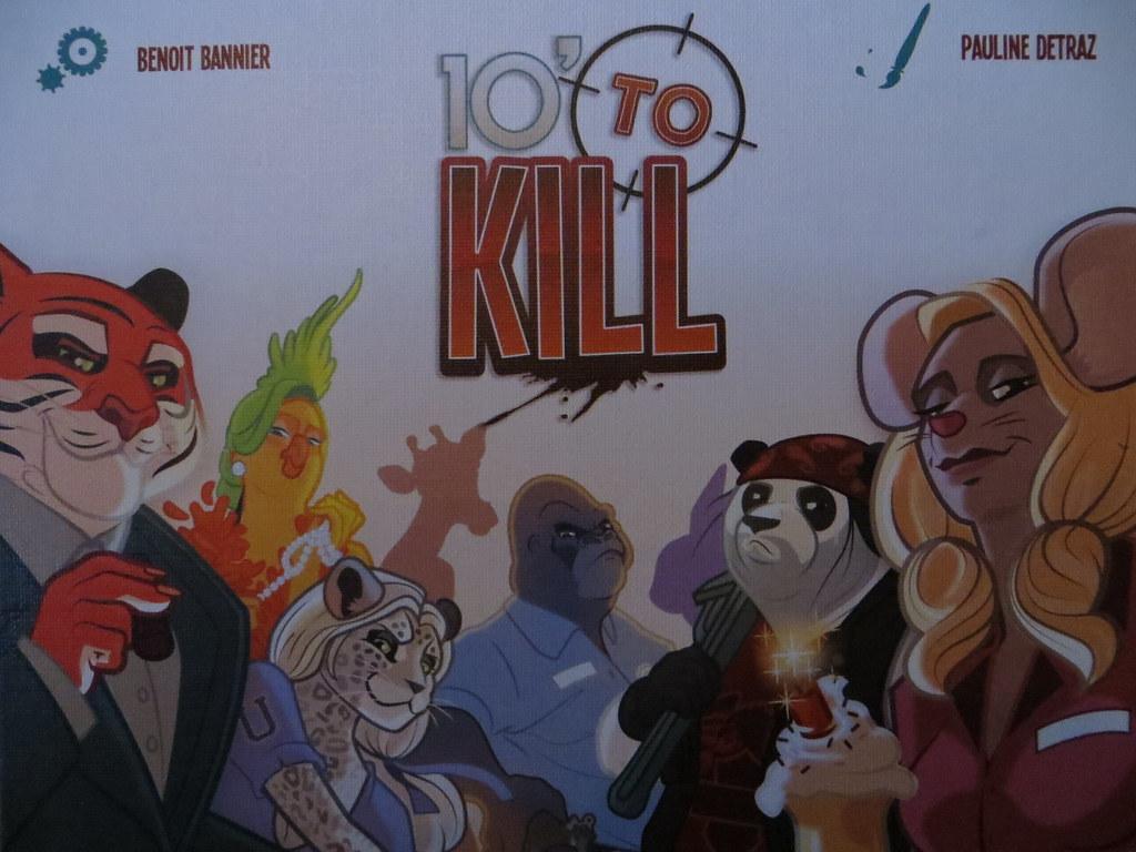 10 to KILL