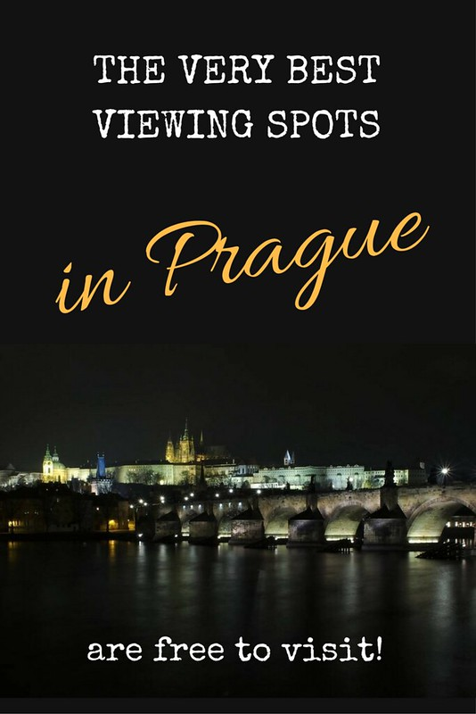 The very best viewing spots Prague has to offer are free to visit | Live now – dream later travel blog