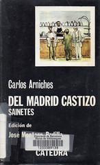 Carlos Arniches, Del Madrid Castizo