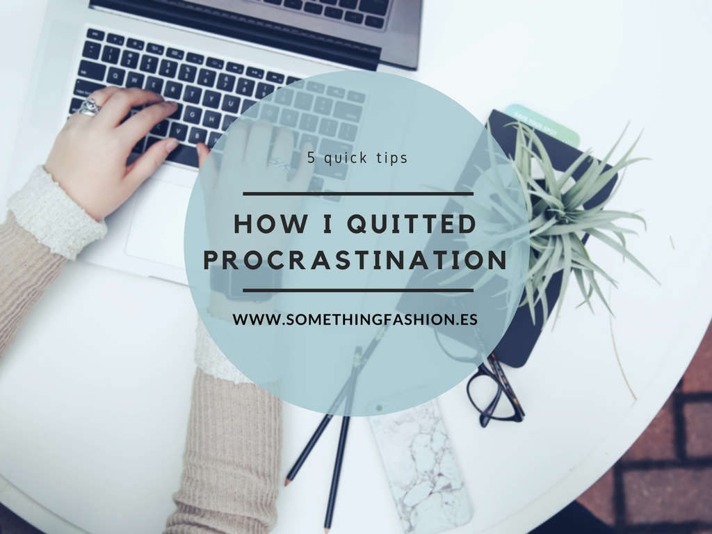 valencia fashion blogger spain somethingfashion how I quitted procrastination tips1
