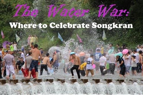 The Water War: Where to Celebrate Songkran