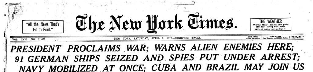 New York Times • Page One • April 7, 1917