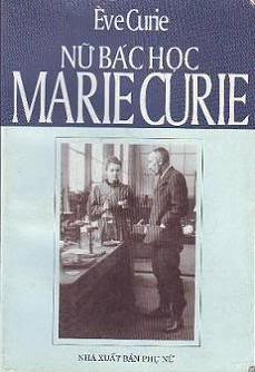 Nữ Bác Học Marie Curie - Eve Curie