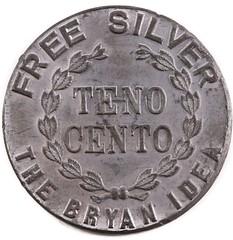1896 Bryan Money Tenno Cento obverse