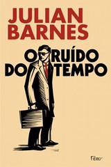 2-O Ruído do Tempo - Julian Barnes