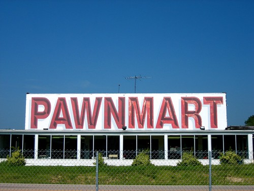 Pawnmart - One of the Best Signs Ever. | by onpaperwings