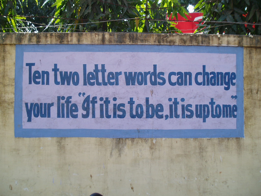 School mottos | Ten two letter words can change your life : … | Flickr