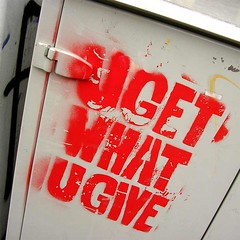 U GET WHAT U GIVE | by ooblog