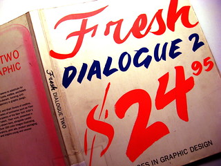 Fresh Dialogue 2; New Voices in Graphic Design | by {KH}