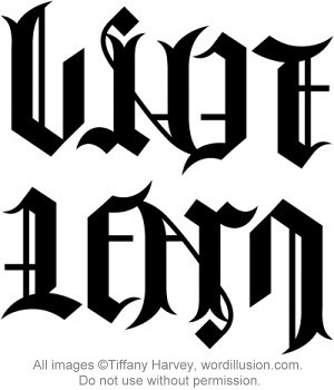 Live learn ambigram a custom ambigram of the words for Tattoos that say something different upside down