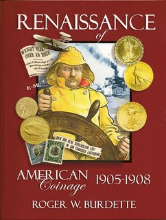 Burdette Renaissance of American Coinage 1905-1908 | by Numismatic Bibliomania Society