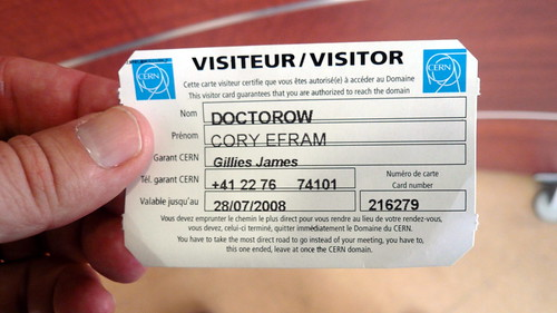 CERN Visitor Pass YOU HAVE TO TAKE THE MOST DIRECT ROAD TO GO INSTEAD OF YOUR MEETING, YOU HAVE TO THIS ONE ENDED, LEAVE AT ONCE THE CERN DOMAIN, CERN, Geneva | by gruntzooki